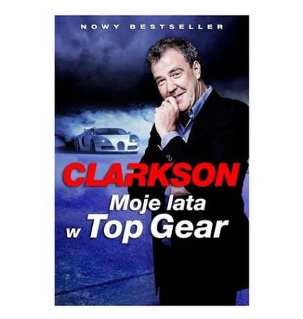 Jeremy Clarkson - Moje lata w Top Gear
